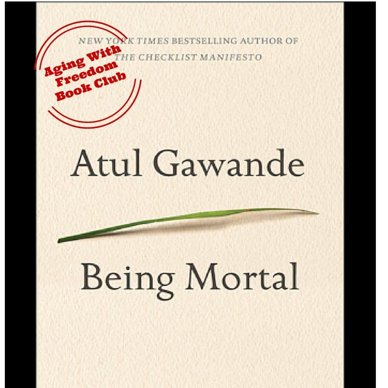 Being Mortal by Atul Gawande book review