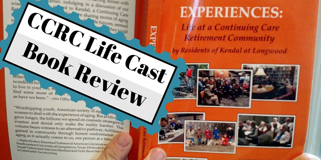 Experiences Life at a Continuing Care Retirement Community