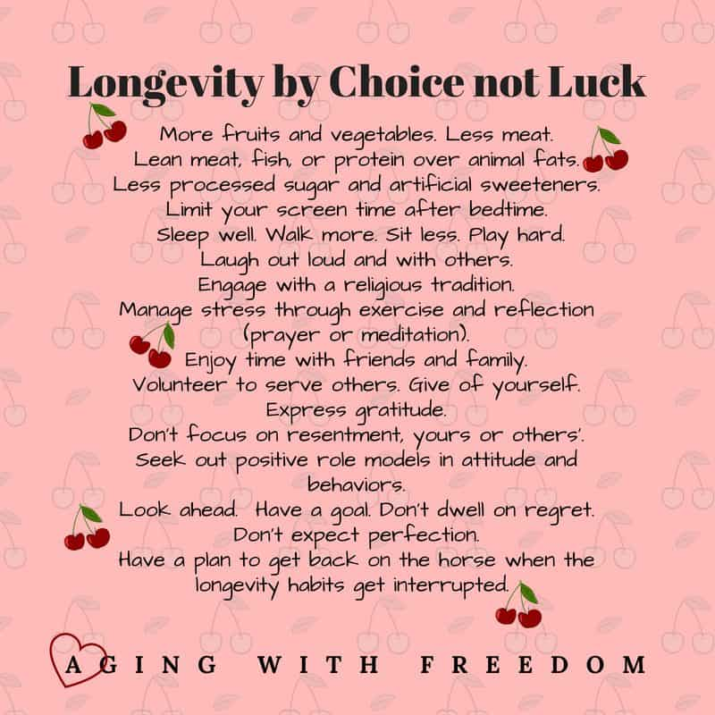 Longevity by Choice not Luck