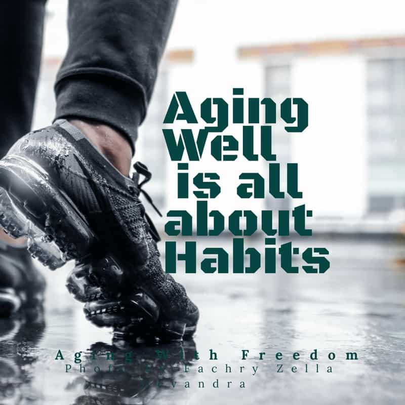 Aging Well Habits
