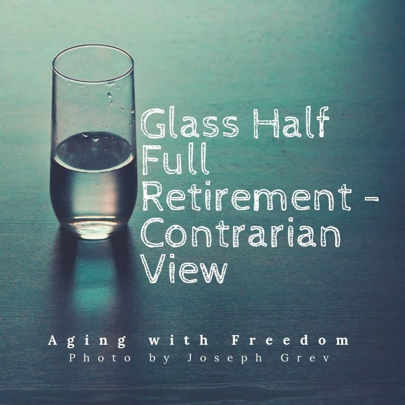 Glass half full retirement