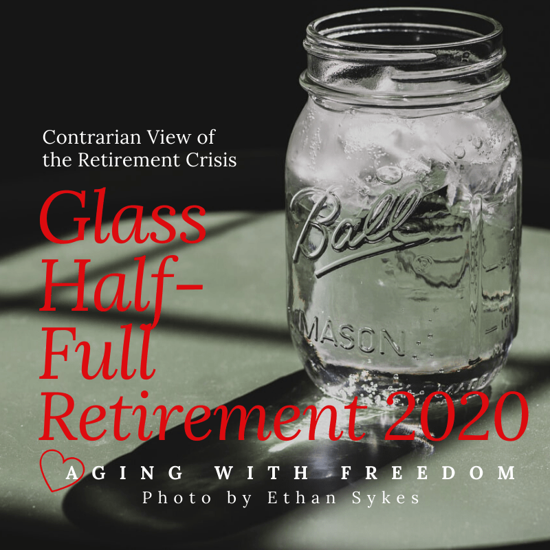 Glass Half-Full Retirement 2020