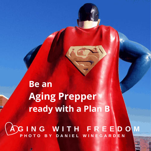 Aging Prepper Superman's not a Plan B 20200304