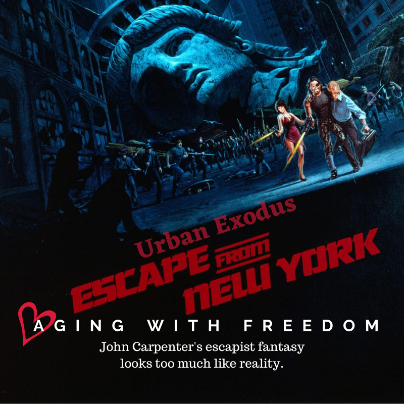 John Carpenter's Escape From New York playbill illustrates the post-2020 urban exodus.