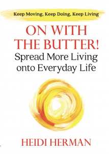 Book cover for On With The Butter! The subject of this Aging With Freedom book review.