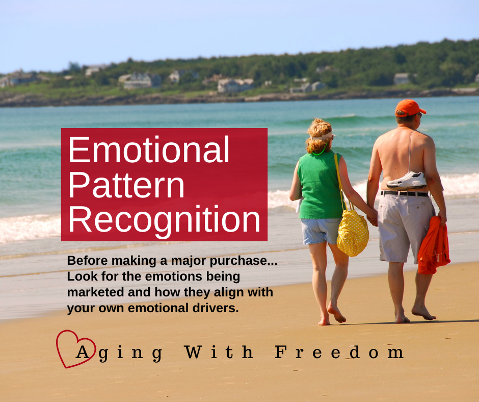 Emotional Pattern Recognition. Before making a major purchase...look for the emotions being marketed and how they align with your own emotional drivers.